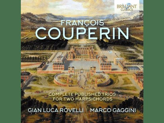 COUPERIN:COMPLETE PUBLISHED TRIOS FOR TWO HARPSICHORDS