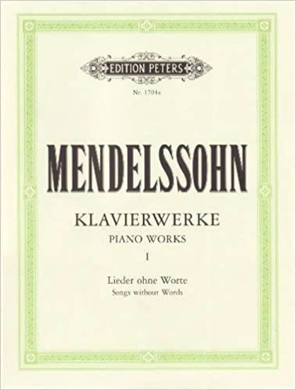 MENDELLSSOHN:PIANO WORKS 1 SONGS WITHOUT WORDS